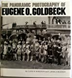 The Panoramic Photography of Eugene O. Goldbeck, Clyde W. Burleson and E. Jessica Hickman, 0292727259