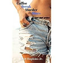 Coffee Break Murder Blues