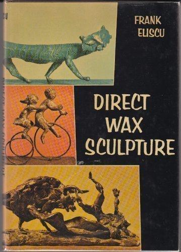 Direct Wax Sculpture ()