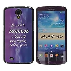 TECHCASE**Cubierta de la caja de protección la piel dura para el ** Samsung Galaxy Mega 6.3 I9200 SGH-i527 ** Success Purple Blue Inspiring Quote