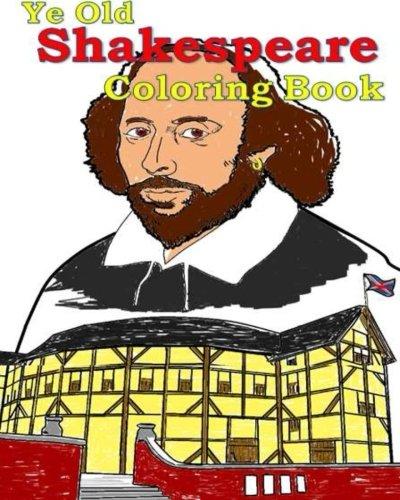 Ye Old Shakespeare Coloring Book: Make learning fun!