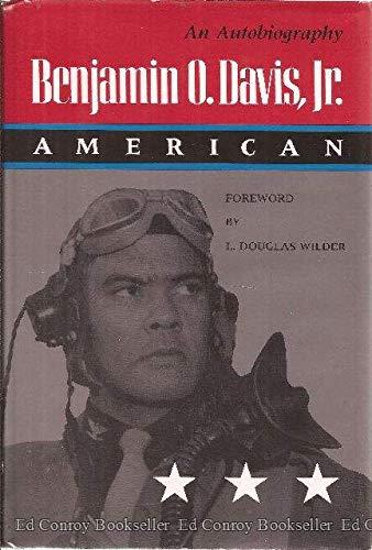Benjamin O. Davis, Jr. American: An Autobiography