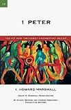 1 Peter, I. Howard Marshall, 0830840176