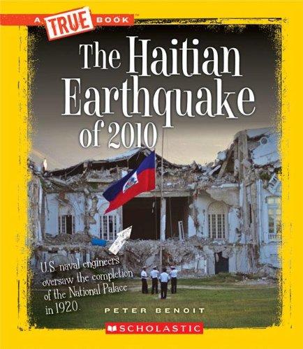 The Haitian Earthquake of 2010 (True Books) pdf