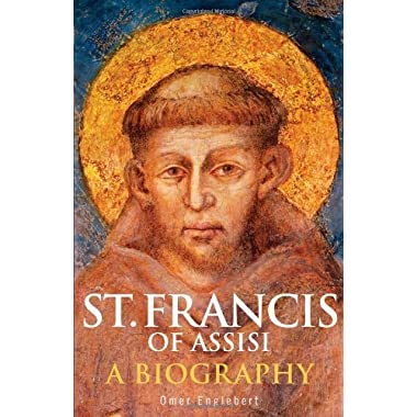 St. Francis of Assisi: A Biography