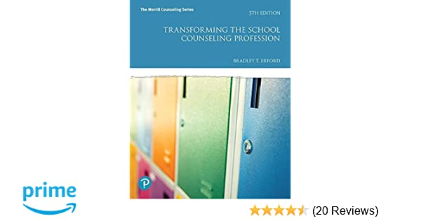 Amazon transforming the school counseling profession 5th amazon transforming the school counseling profession 5th edition merrill counseling 9780134610597 bradley t erford books fandeluxe Image collections