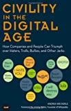 Civility in the Digital Age, Andrea Weckerle, 0789750244