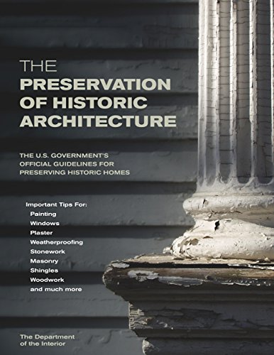 The Preservation of Historic Architecture: The U.S....
