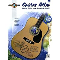 Guitar Atlas Complete, Vol 1: Guitar Styles from Around the World, Book and CD