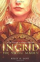 Ingrid The Viking Maiden (Viking Maiden