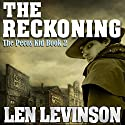 The Reckoning Audiobook by Len Levinson Narrated by Fred Berman