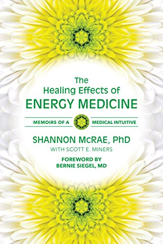 Download The Healing Effects of Energy Medicine: Memoirs of a Medical Intuitive Pdf