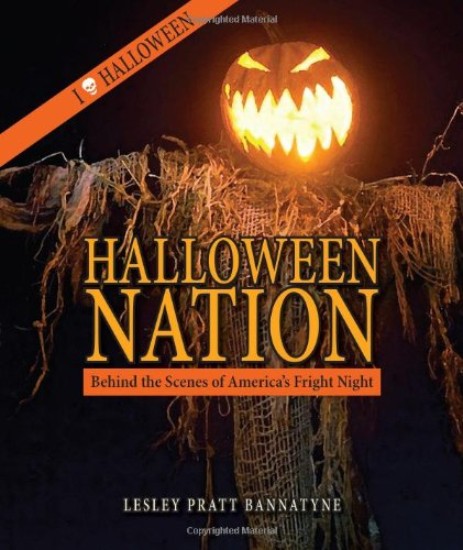 [Halloween Nation: Behind the Scenes of America's Fright Night] (Customs For Halloween Ideas)
