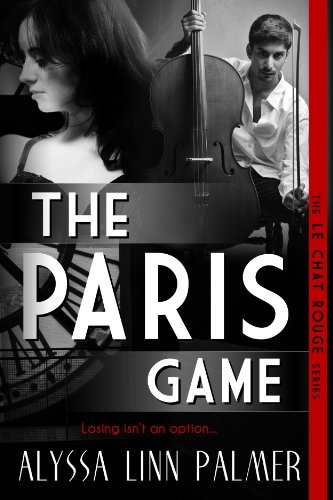 The Paris Game (The Le Chat Rouge Series Book 1)