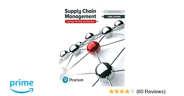 Supply Chain Management: Strategy, Planning, and Operation (7th
