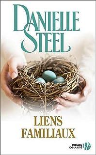 Liens familiaux : roman, Steel, Danielle