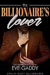 The Billionaire's Lover (Amalfi Night Billionaires Book 5)