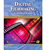 [(Digital Filmmaking: An Introduction)] [Author: Pete Shaner] published on (April, 2011)