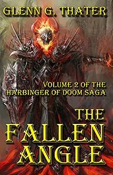 THE FALLEN ANGLE (Harbinger of Doom Volume 2) (Harbinger of Doom series) by [Thater, Glenn G.]