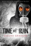 Time of Ruin (Ash and Ruin Trilogy Book 2)