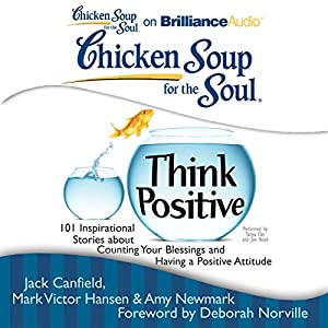 Chicken Soup for the Soul: Think Positive Audiobook