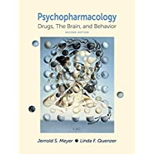 Psychopharmacology: Drugs, the Brain, and Behavior