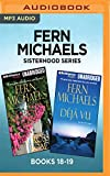 Fern Michaels Sisterhood Series: Books 18-19: Cross Roads & Deja Vu