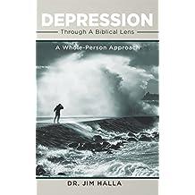Depression Through A Biblical Lens: A Whole-Person Approach