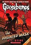 The Haunted Mask (Classic Goosebumps #4)
