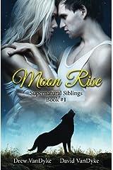 MoonRise (Supernatural Siblings) (Volume 1) Paperback