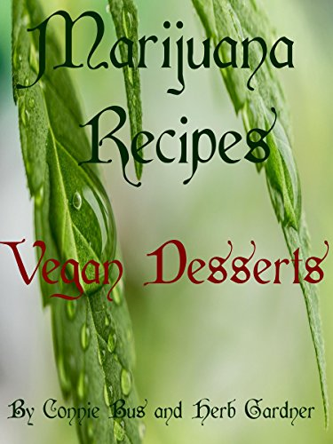 Marijuana Recipes - Vegan Desserts