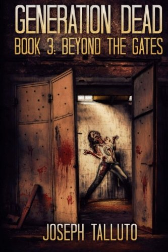 Download Generation Dead Book 3: Beyond The Gates PDF