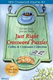 Just Right Crossword Puzzles, Quill Driver Books Staff, 1884956637