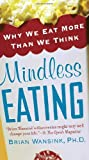 Mindless Eating, Brian Wansink, 0345526880