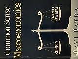 img - for Common Sense Macroeconomics book / textbook / text book