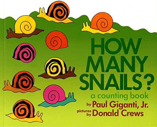 How Many Snails?: A Counting Book (Counting Books (Greenwillow Books))