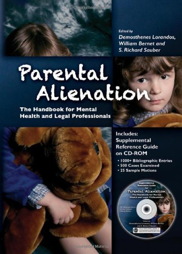 Parental Alienation: The Handbook for Mental Health and Legal Professionals (Behavioral Science and Law) by Demosthenes Lorandos (2013-12-13)
