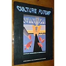 CULTURE FUTUR