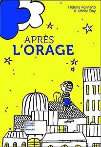 vignette de 'Après l'orage (Hélène Romano)'