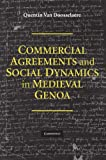 Commercial Agreements and Social Dynamics in Medieval Genoa, van Van Doosselaere, Quentin, 1107404290