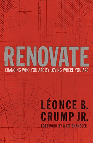 Search : Renovate: Changing Who You Are by Loving Where You Are