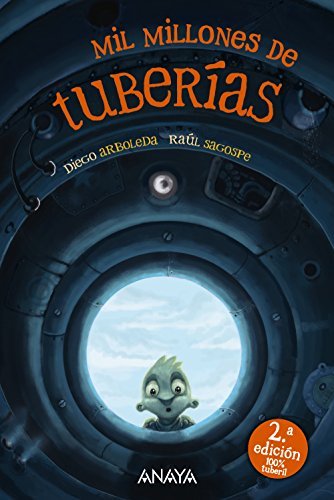 Mil millones de tuberias / One billion of pipelines (Spanish Edition) [Diego Arboleda] (Tapa Blanda)