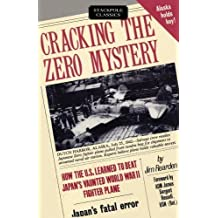 Cracking the Zero Mystery: How the U.S. Learned to Beat Japan's Vaunted WWII Fighter Plane