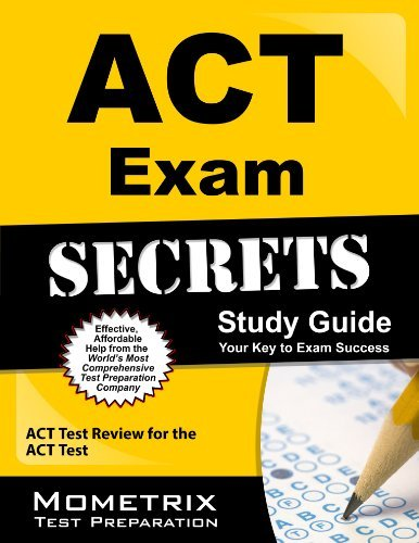 ACT Exam Secrets Study Guide: ACT Test Review for the ACT Test by ACT Exam Secrets Test Prep Team (2013-02-14) Paperback