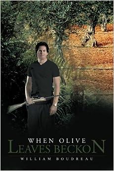 When Olive Leaves Beckon