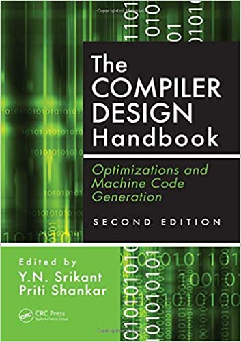 The Compiler Design Handbook Optimizations And Machine Code Generation Second Edition Srikant Y N Shankar Priti 9781420043822 Amazon Com Books