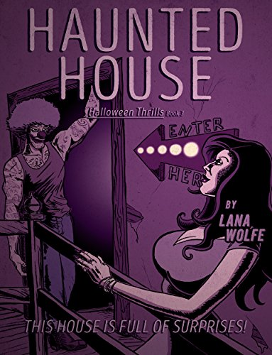 haunted house halloween thrills book 3 by wolfe lana