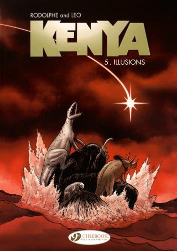 Kenya - tome 5 Illusions (05)