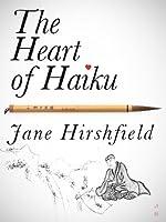 The Heart Of Haiku (Kindle Single) (English