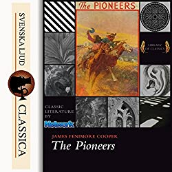 The Pioneers (Leatherstocking Tales 4)